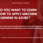 Khonology: Machine Learning In Practice - Data Science